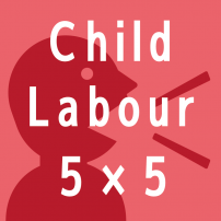 Child Labour 5 X 5